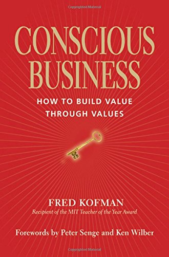 conscious-business-how-to-build-value-through-value