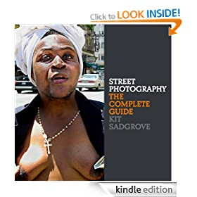 Street Photography: The Complete Guide