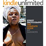 Street Photography: The Complete Guide (English Edition)