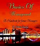 Basics of Management: A handbook for...