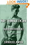 Retribution: Blood and Honor (Volume 2)
