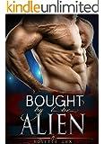 Alien Romance: Bought By The Alien: A Scifi Alien Abduction Romance (Alien Romance, BBW, Alien Invasion Romance) (Celestial Angels Book 3)