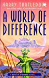 World of Difference (0340712716) by Turtledove, Harry