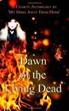 img - for Dawn of the Living Dead book / textbook / text book