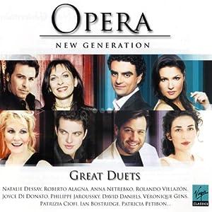 Opera: New Generation - Great Duets