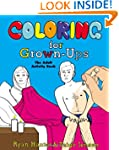 'Coloring for Grown-Ups: The Adult Act...' from the web at 'http://ecx.images-amazon.com/images/I/51DJfmr1rfL._SL160_PIsitb-sticker-arrow-dp,TopRight,12,-18_SH30_OU01_SL150_.jpg'
