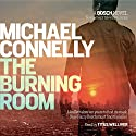The Burning Room Audiobook by Michael Connelly Narrated by Titus Welliver