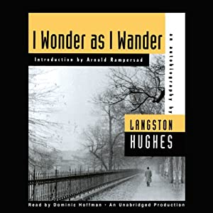 I Wonder as I Wander: An Autobiographical Journey | [Langston Hughes, Arnold Rampersad]