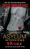 The Asylum Interviews: Bronx: An Asylum Tales Short Story