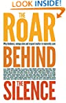 The Roar Behind the Silence: Why kind...