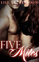 Five Miles (Gypsy Brothers Book 3) (English Edition)