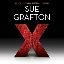 X: Kinsey Millhone, Book 24 (       UNABRIDGED) by Sue Grafton Narrated by To Be Announced