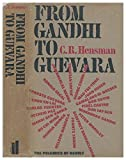 img - for From Gandhi to Guevara: the polemics of revolt book / textbook / text book