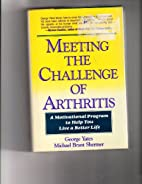 MEETING THE CHALLENGE OF ARTHRITIS, A…