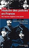 Histoire des polices en France : De l'Ancien Régime à nos jours