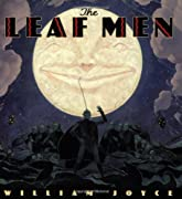 The Leaf Men by William Joyce cover image