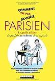 echange, troc Caroline Rochet - Comment (ne pas) devenir parisien