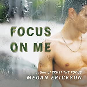 Focus on Me Audiobook