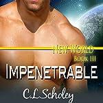 Impenetrable | C.L. Scholey