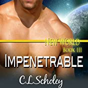Impenetrable | C.L. Scholey