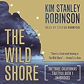 The Wild Shore: The Three Californias Triptych, Book 1 | Kim Stanley Robinson