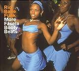 Rio Baile Funk: More Favela Booty Beats