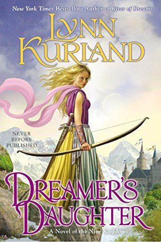 Dreamer's Daughter (A Novel of the Nine Kingdoms)