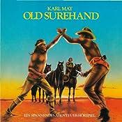 Old Surehand (Hörspielklassiker 3) | Karl May