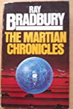 Ray Bradbury The Martian Chronicles (The Silver Locusts)