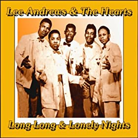 Amazon.com: Long Lonely Nights: Lee Andrews & the Hearts: MP3
