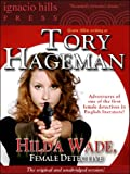 Hilda Wade, Female Detective (A thrilling mystery featuring one of the first female detectives!)