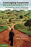 img - for Leveraging Corporate Responsibility: The Stakeholder Route to Maximizing Business and Social Value book / textbook / text book