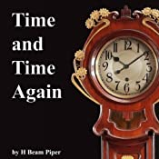 Time and Time Again | [H. Beam Piper]