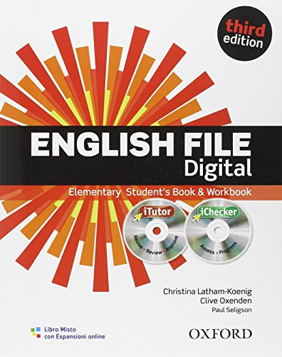English file digital. Elementary. Student's book-Workbook-iTutor-iChecker. With keys. Con espansione online. Per le Scuole superiori