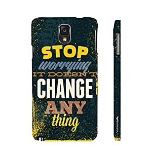 Samsung Galaxy Note 3 Worrying doesn't change anything designer mobile hard shell case by Enthopia