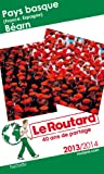 Le Routard Pays-Basque, Béarn 2013/2014
