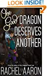 One Good Dragon Deserves Another (Hea...