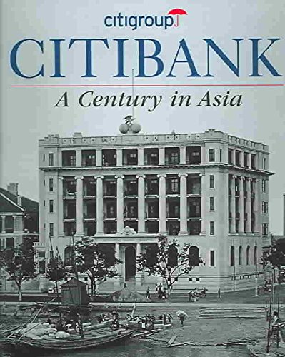 citibank-a-century-in-asia-by-peter-starr-published-july-2007