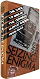 Seizing the Enigma: The Race to Break the German U-Boats Codes, 1939-1943 (0395427398) by David Kahn