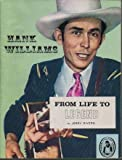 img - for Hank Williams: from Life to Legend book / textbook / text book
