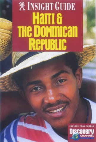 Dominican Republic and Haiti Insight Guide (Insight Guides)