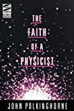 Image of The Faith of a Physicist (Theology & the Sciences Series)