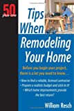 50+1 Tips When Remodeling Your Home (50 Plus One)