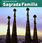 The Basilica of the Sagrada Fam�la