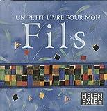 echange, troc Helen Exley - Un petit livre pour mon fils