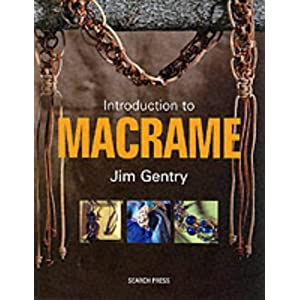 An Introduction to Macrame: Great Projects to Knot