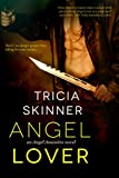 Angel Lover (Entangled Select Otherworld) (Angel Assassins) by Tracey