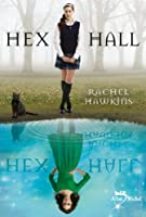 Hex Hall - tome 1