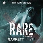 Rare | Garrett Leigh