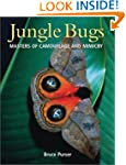 Jungle Bugs: Masters of Camouflage an...